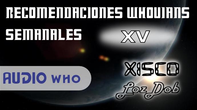 recomendaciones_whovians_semanales_xv