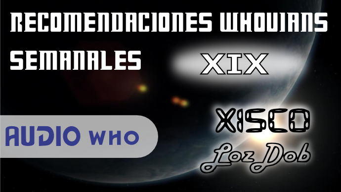 recomendaciones_whovians_semanales_xix